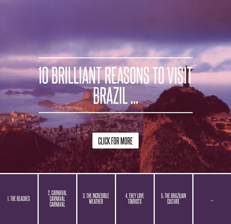 10 brilliant reasons to visit brazil travel