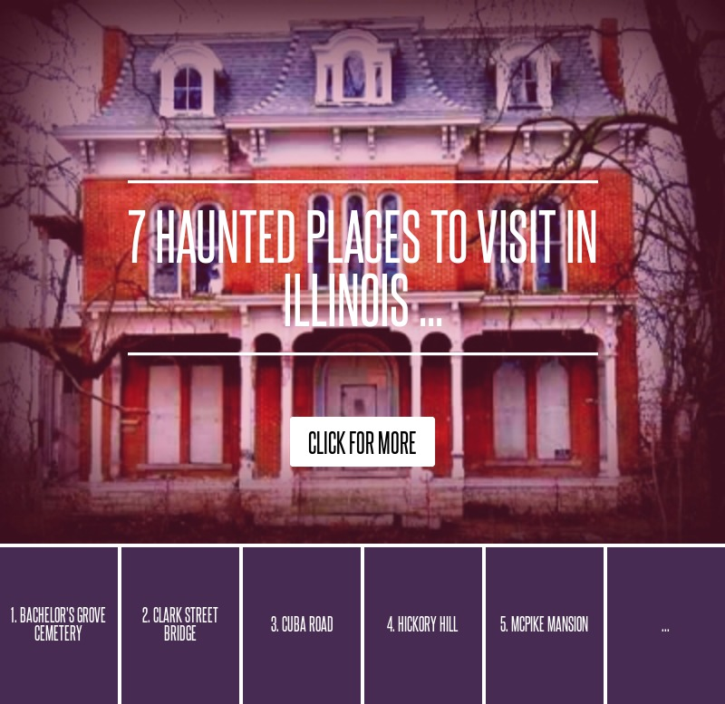 Cheap Haunted Houses Chicago Il: 7 Haunted Places To Visit In Illinois ... Paranormal