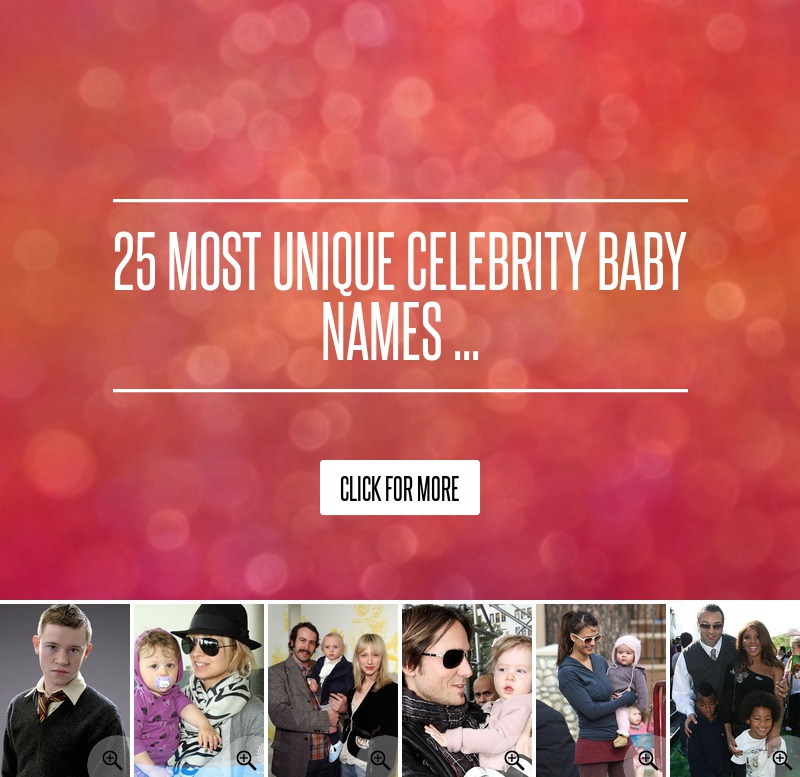 Wackiest Celebrity Baby Names - Parents