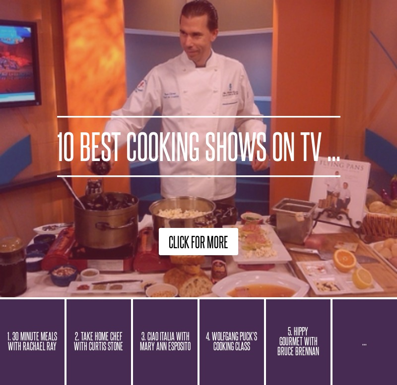 10 Best Cooking Shows On TV ... Cooking
