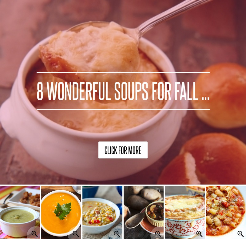 8 Wonderful Soups For Fall ... Food
