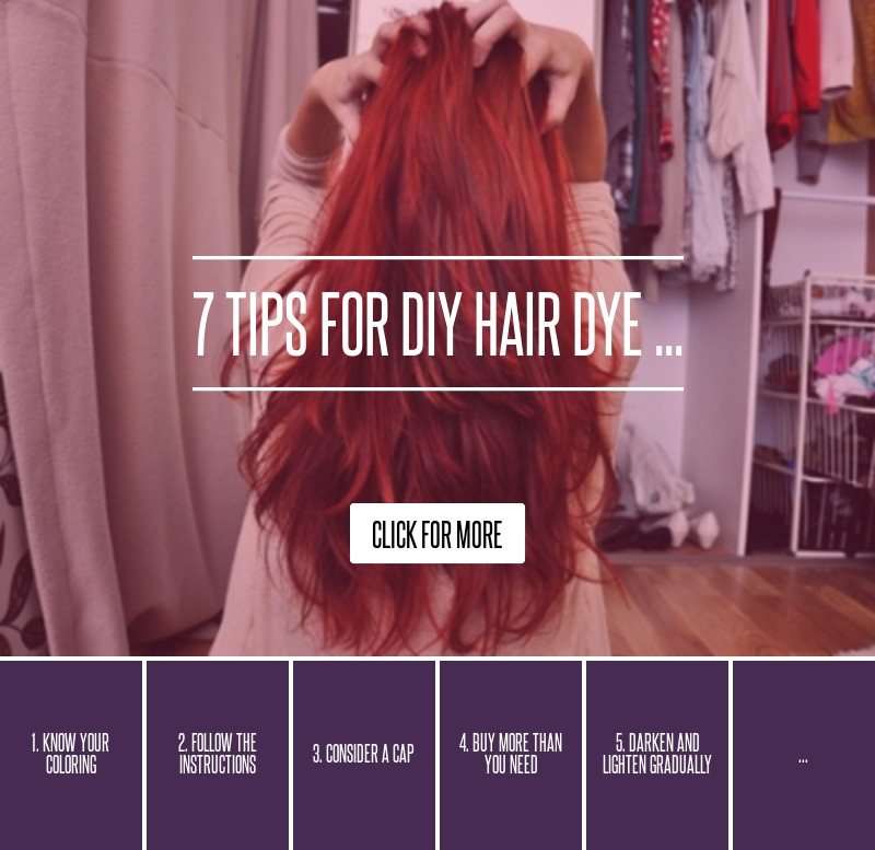 7 Tips For DIY Hair Dye ... Hair