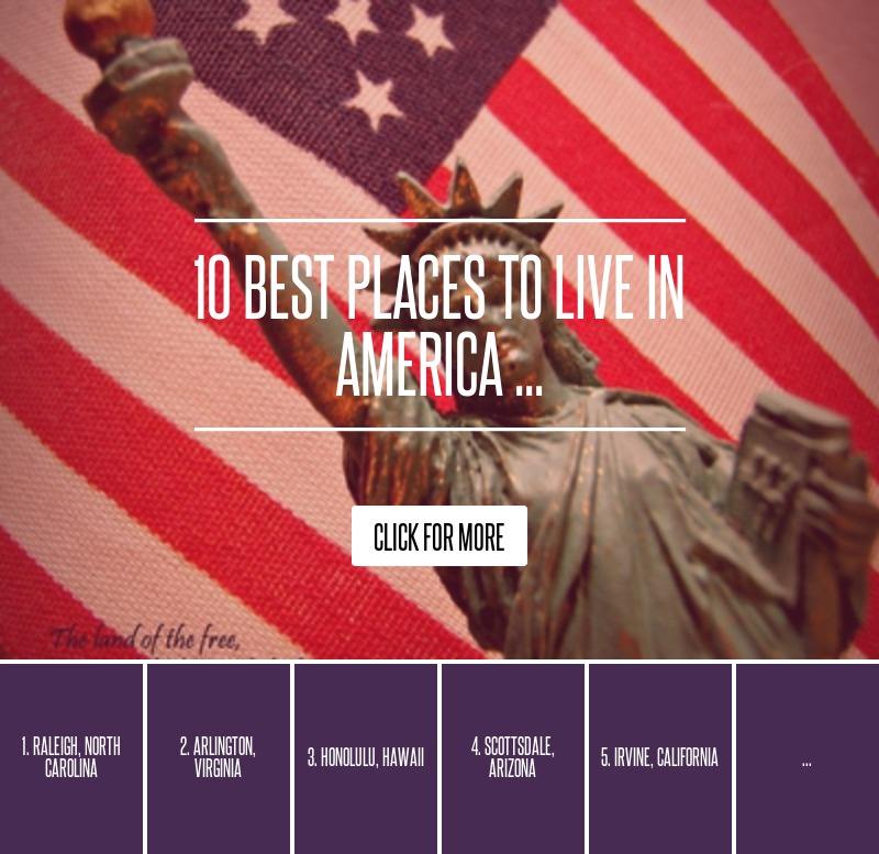 10 Best Places To Live In America ... Lifestyle