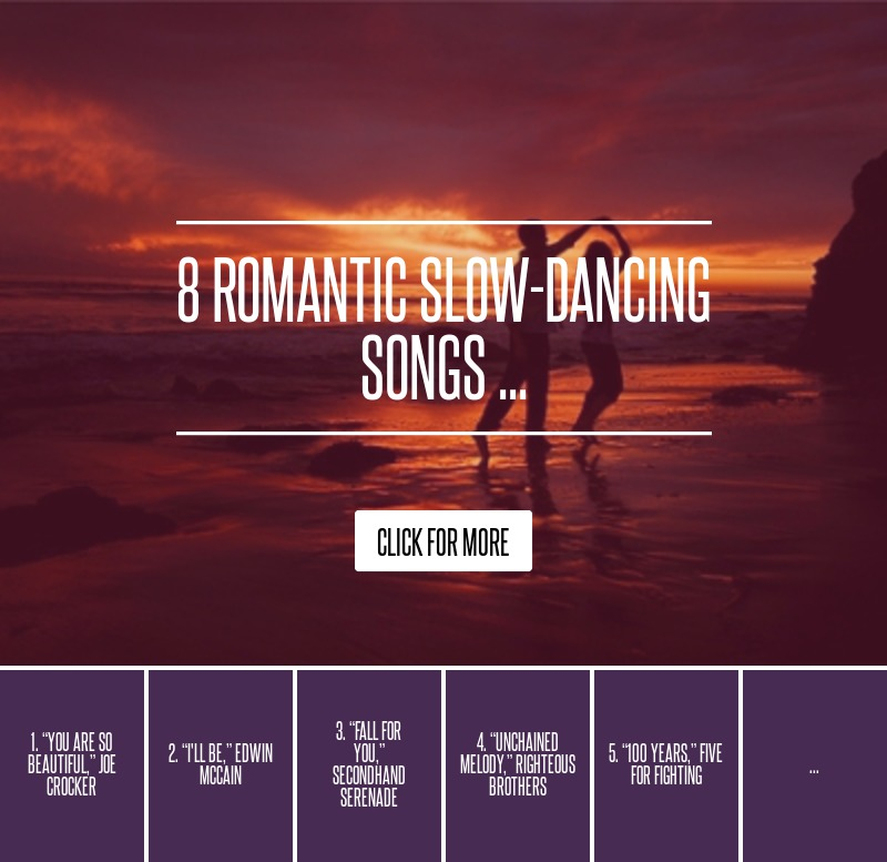 8 Romantic Slow-Dancing Songs ... Lifestyle