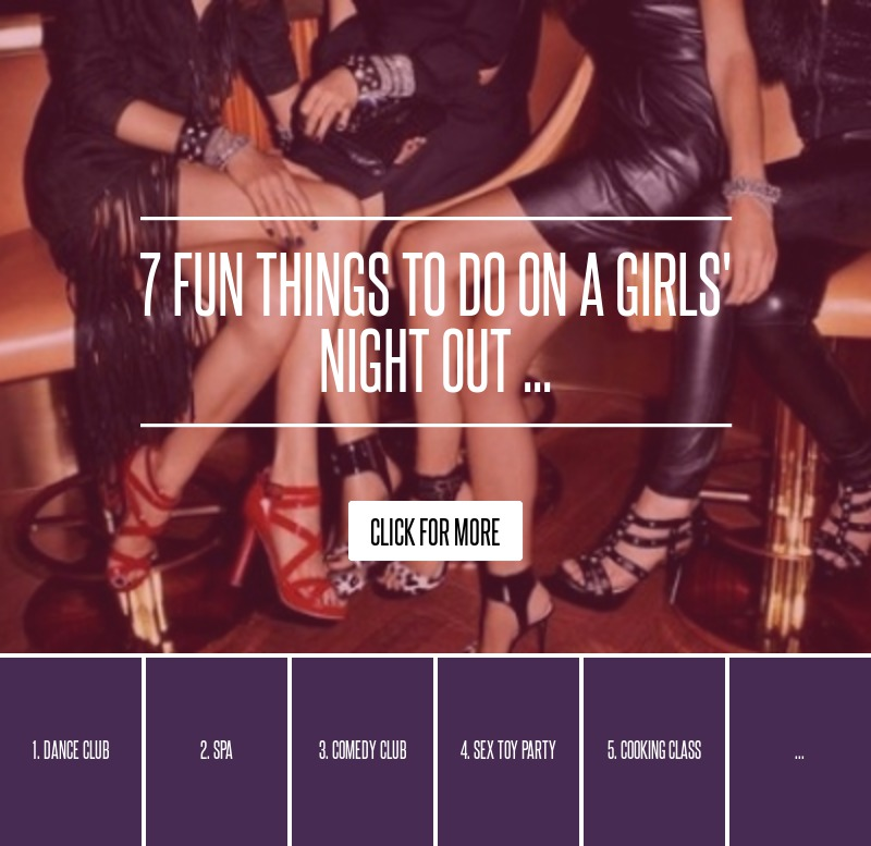 fun things to do for girls night