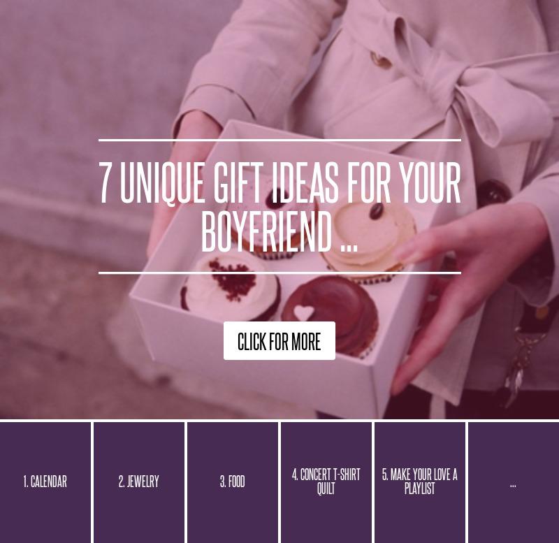 7 unique gift ideas for your boyfriend love for How to find the perfect gift for your boyfriend
