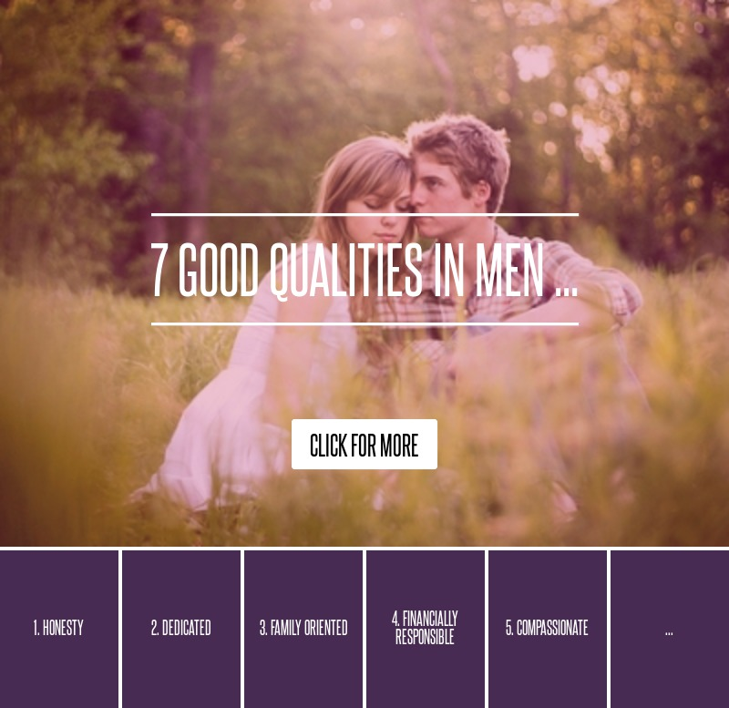 Good Qualities To Look For In A Guy