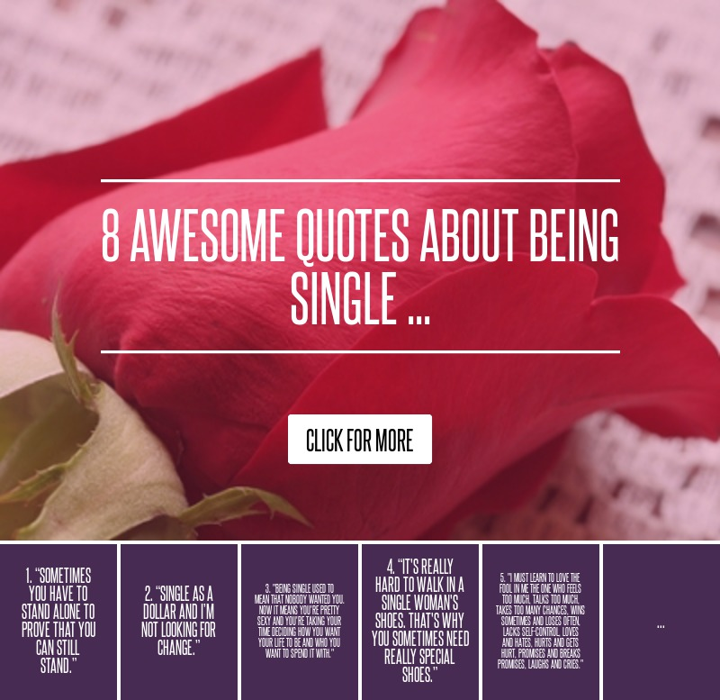 Quotes Being In Love: 8 Awesome Quotes About Being Single ... Love