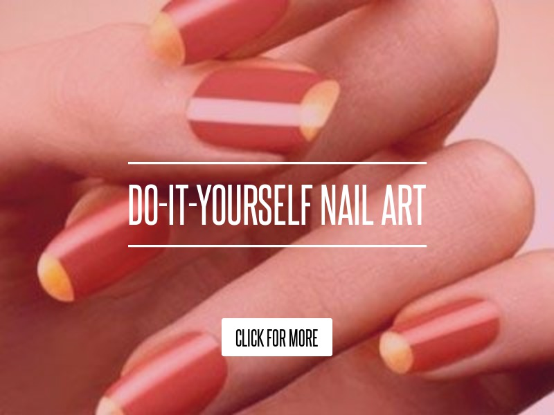 Do It Yourself Nail Designs: Do-It-Yourself Nail Art Beauty