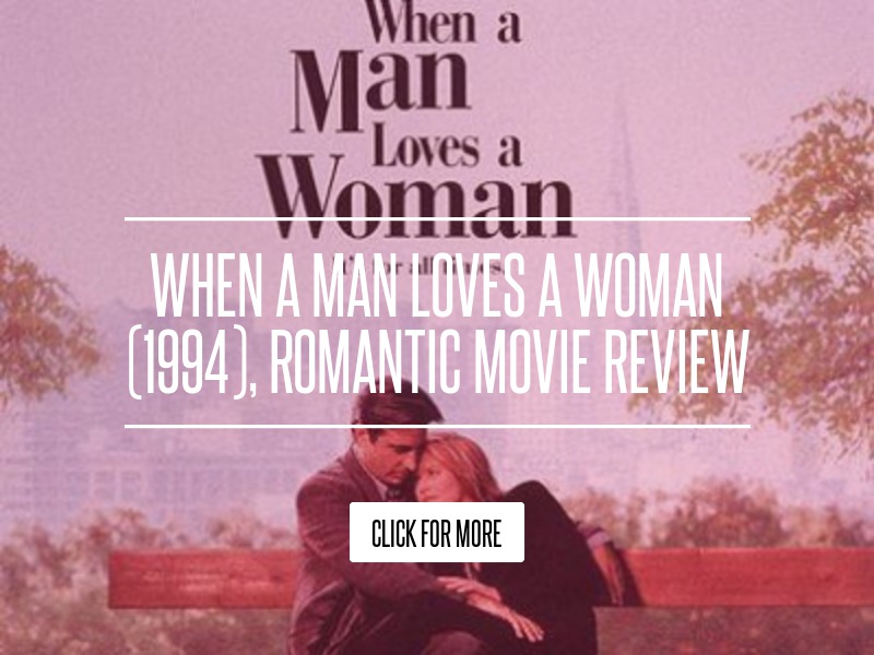 When A Man Loves A Woman Film