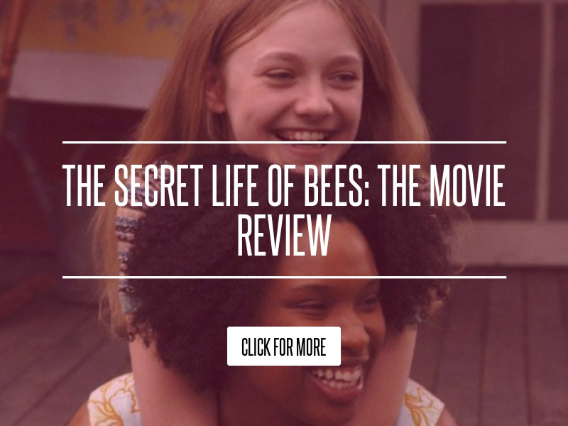 Secret life of bees movie review