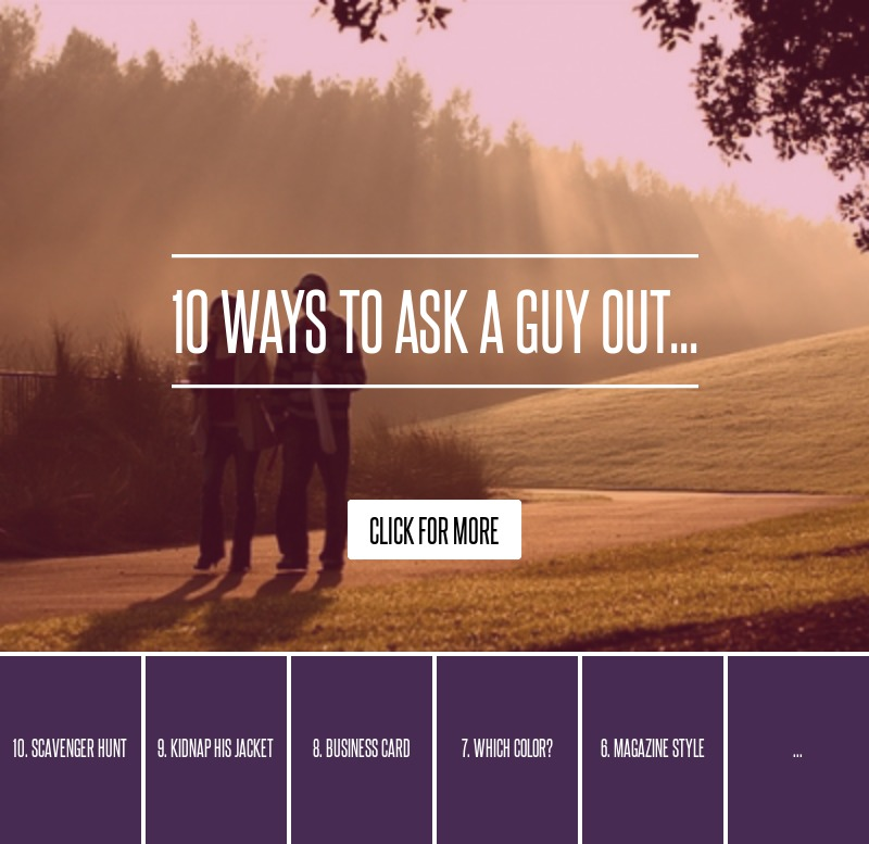Do You Know What You Really Want Fluid Magazine: 10 Ways To Ask A Guy Out... Love