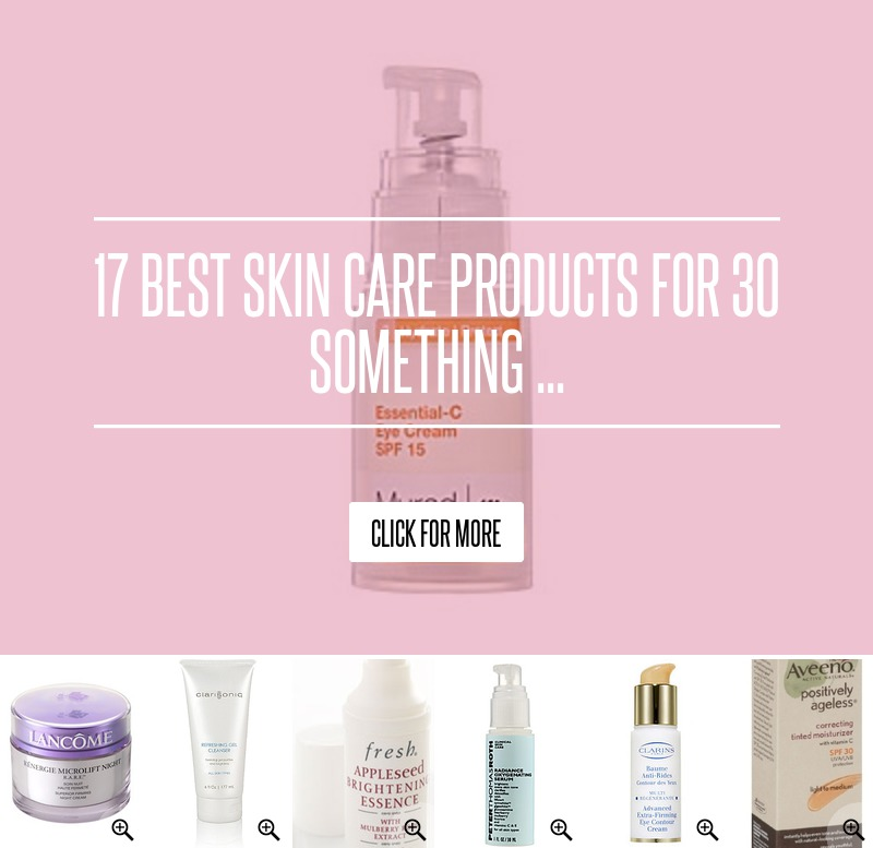 Equipment Colorado Skin Care Supply: 17 Best Skin Care Products For 30