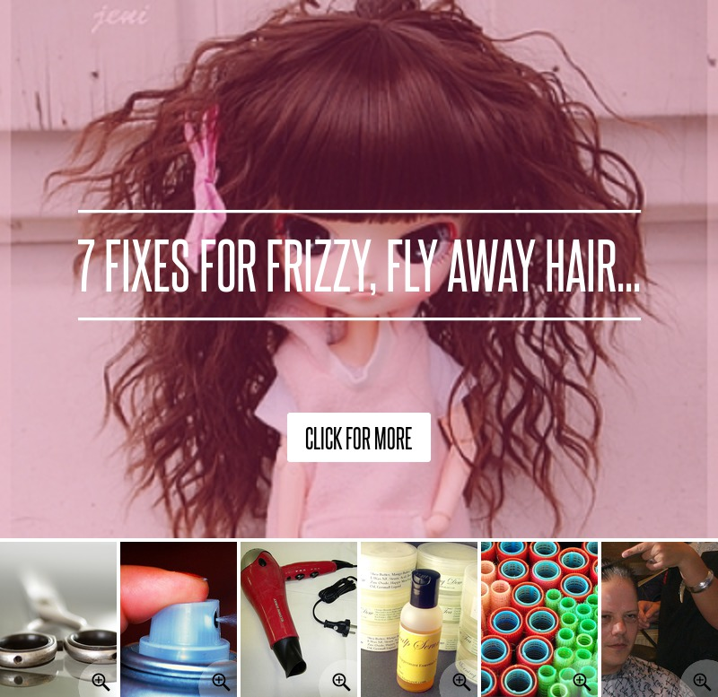 7 fixes for frizzy fly away hair beauty. Black Bedroom Furniture Sets. Home Design Ideas