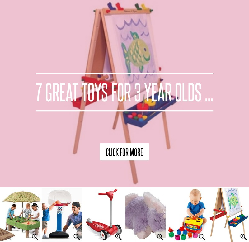 Toys For Three Year Olds : Great toys for year olds → 🍹 lifestyle