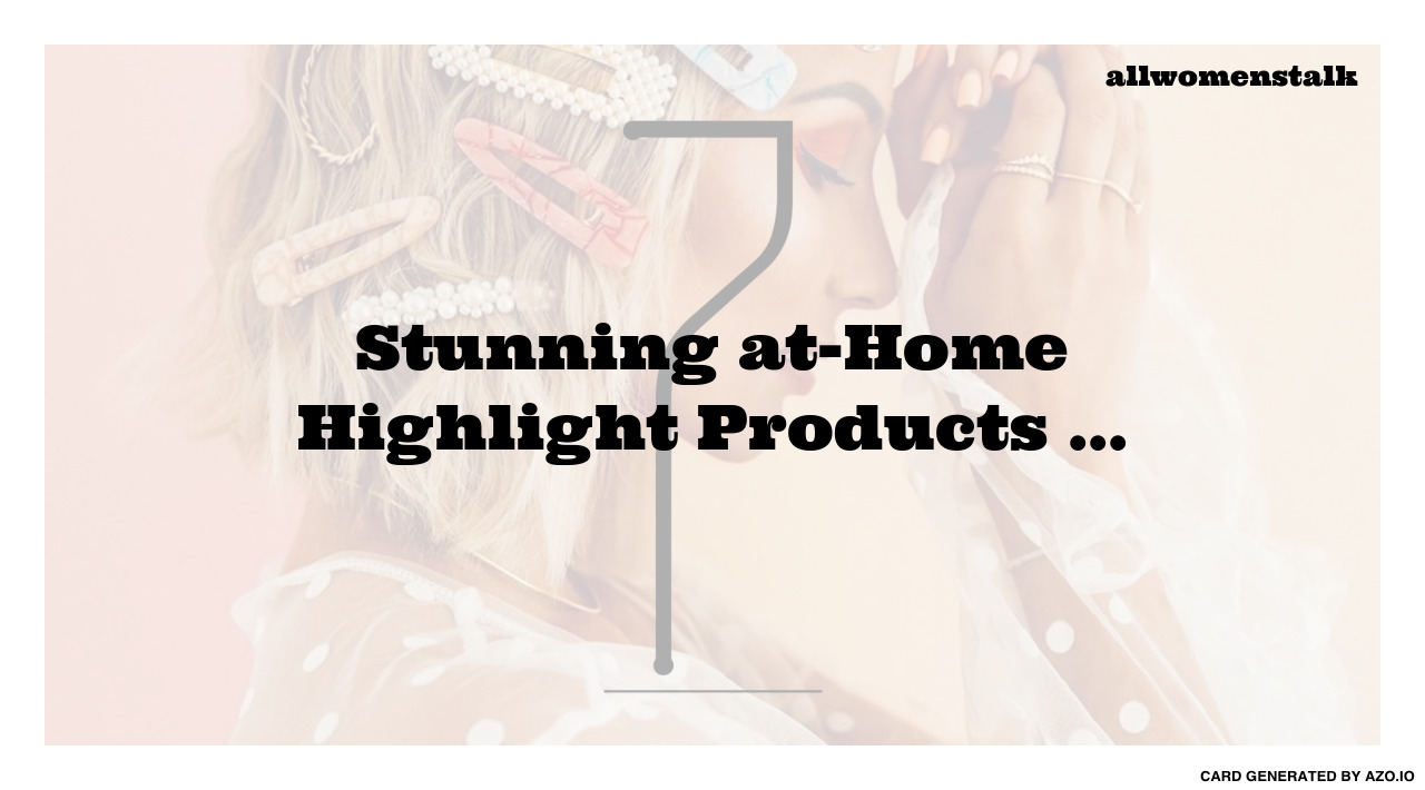 7 stunning at home highlight products hair pmusecretfo Image collections