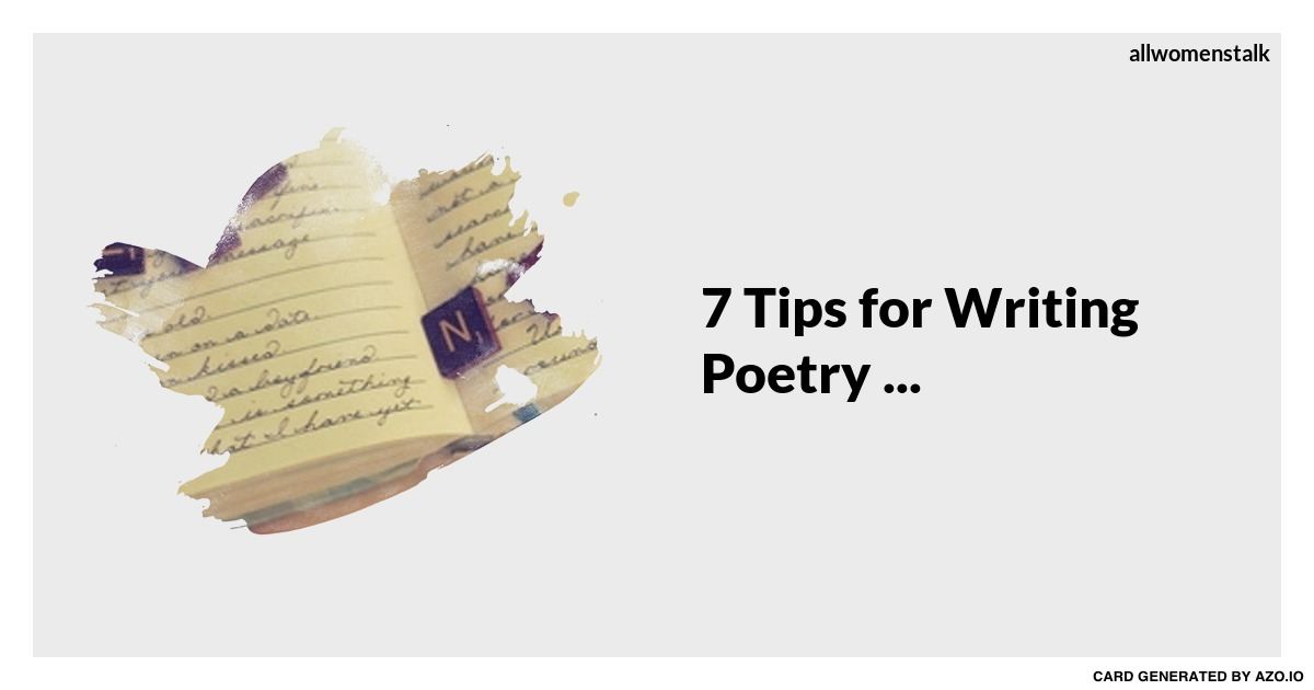 tips on writing poetry Cv writing tips cover letters business letters how to read a poem use the guidelines below to learn how to read a poem and understand it read with a pencil.