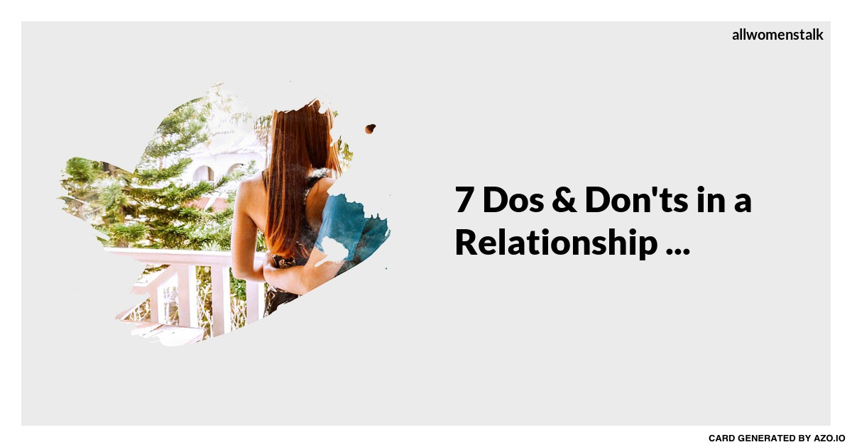 relationship communication dos and donts