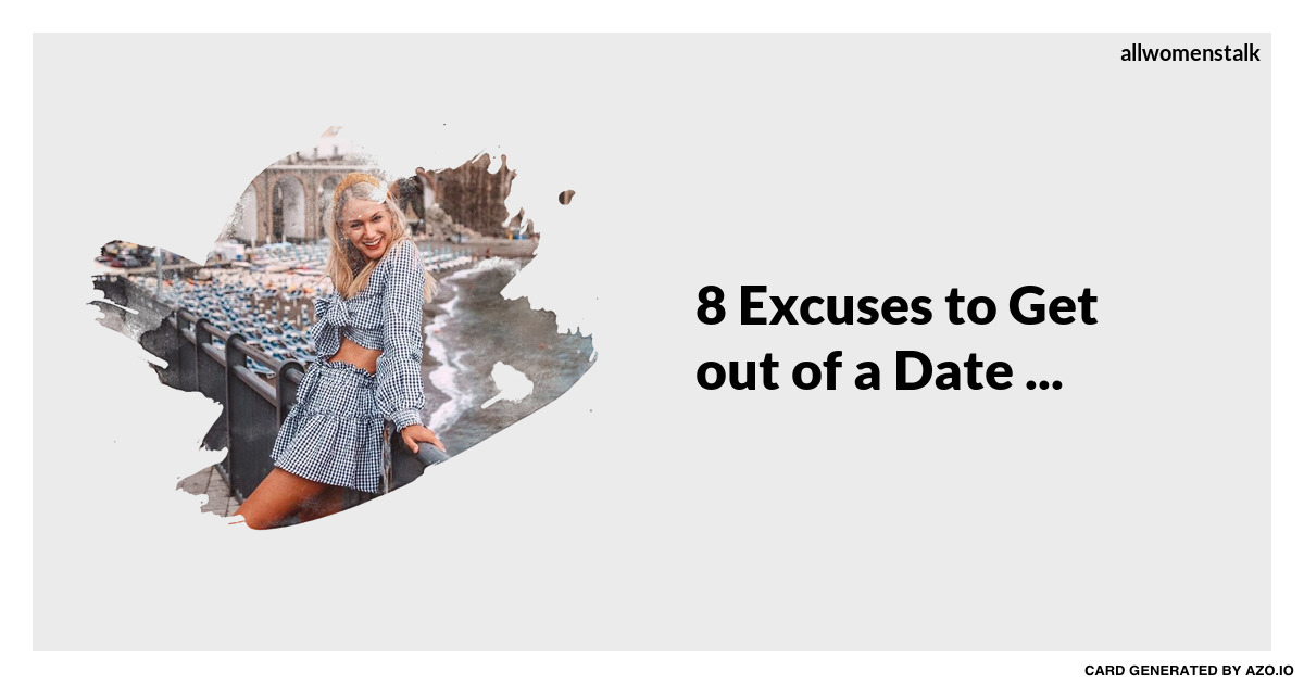 Excuses to get out of a date in Australia