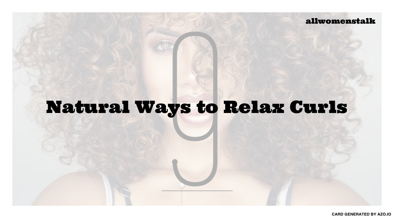 Natural Ways To Relax Hair 16