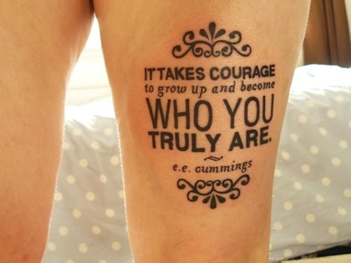 Sometimes The Most Beautiful Tattoo Is One Of An Inspiring Quote Like