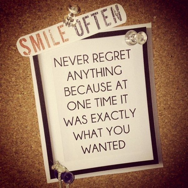 Never Regret Anything That Made You Smile Quote Tattoo: 11 Inspirational Quotes That Are Actually…