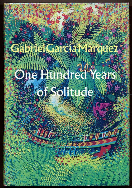 One Hundred Years of Solitude – Gabriel Garcia Marquez - 7…