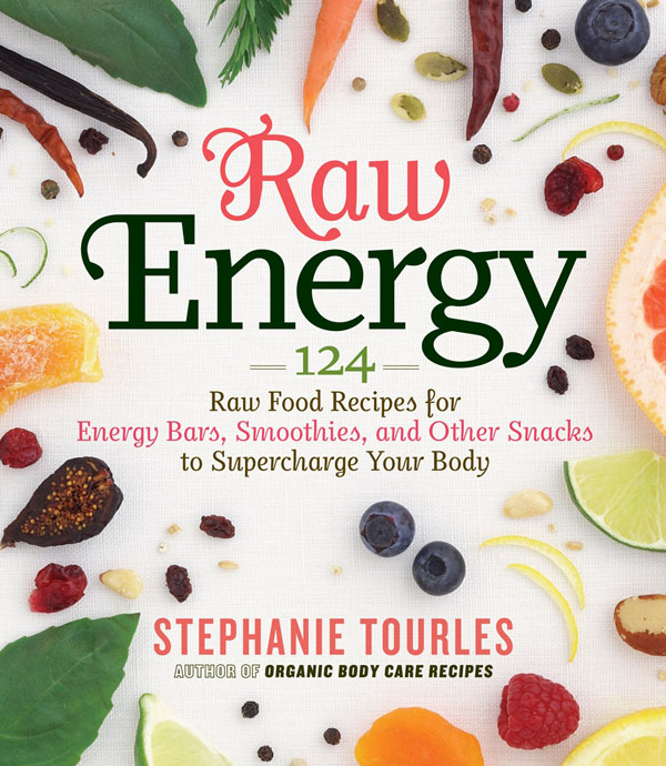 Raw Energy by Stephanie Tourles