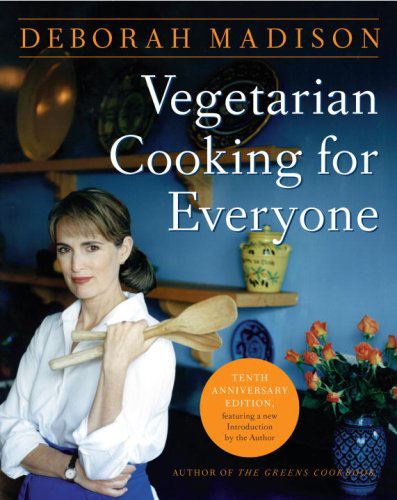 Vegetarian Cooking for Everyone by Deborah Madison