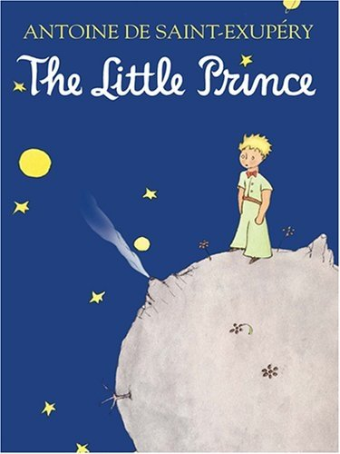 The Little Prince – Antoine De Saint-Exupéry