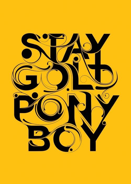 The outsiders 7 incredible quotes from classic novels for Stay gold ponyboy
