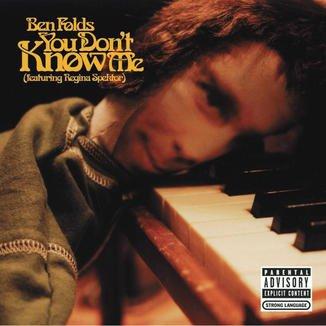 You Don't Know Me - Ben Folds (Feat. Regina Spektor)