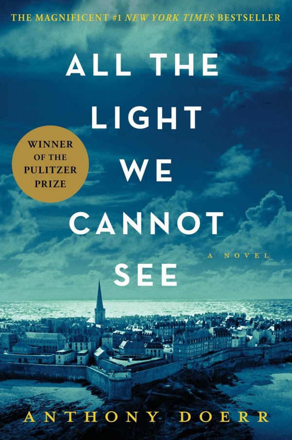 All the Light We Cannot See Hardcover by Anthony Doer
