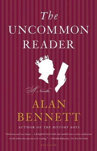 'the Uncommon Reader' by Alan Bennett