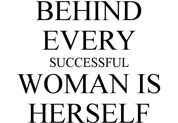 Image result for woman's quote regarding success in a man's world