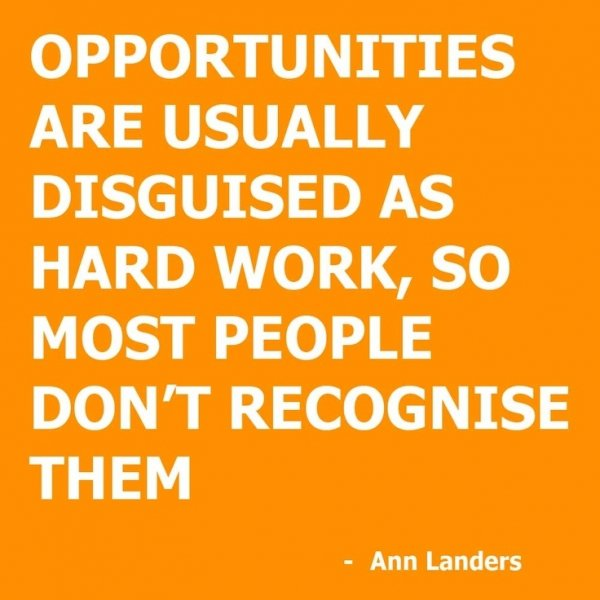 opportunity disguised 13 motivational quotes about hard