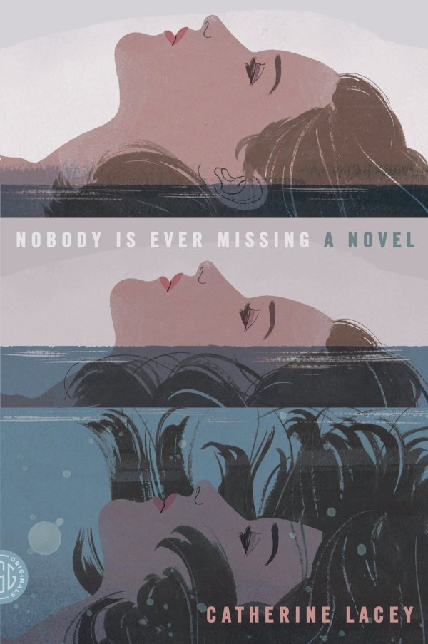 'Nobody is Ever Missing' by Catherine Lacey