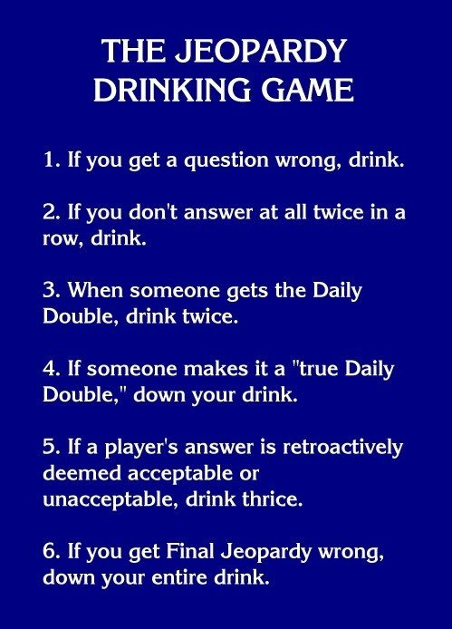Jeopardy Drinking Game