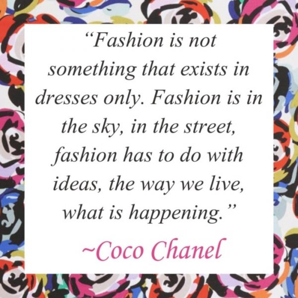 7 Fashion Quotes To Inspire Your Personal Style Fashion