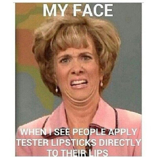 Testers - Witty Makeup Memes All Makeup Lovers Can Relate to ...…