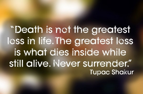 Tupac Death Quotes: 7 Best Tupac Quotes Which Show He Was A Wise Man ... Music