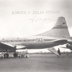 Big Jet Plane – Angus & Julia Stone