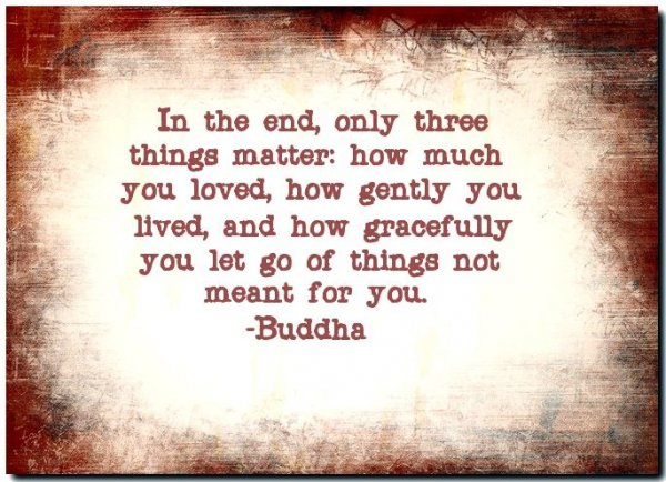 Only Three Things Matter in Life