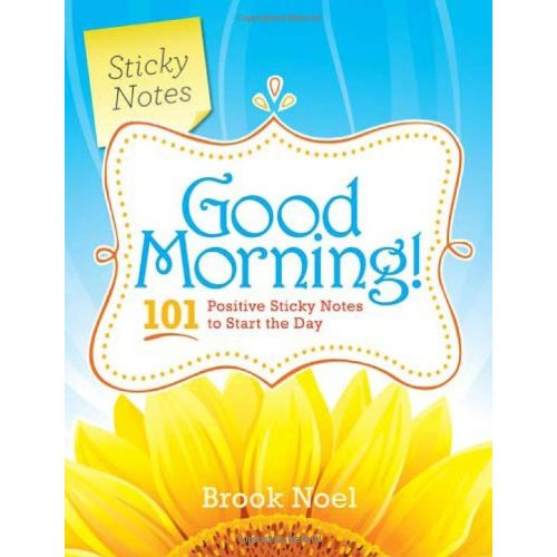 Good Morning Madam In German : Good morning positive sticky notes to start the day