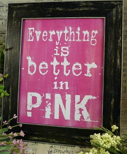 Everything is Better in Pink