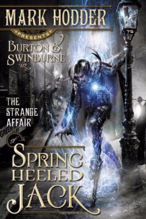 The Strange Affair of Spring-Heeled Jack - Mark Hodder