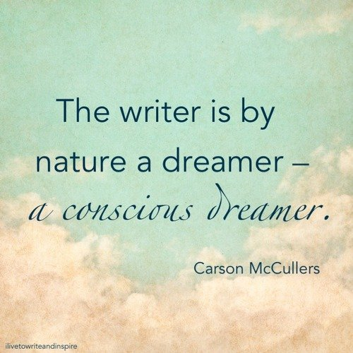Writers Are Dreamers