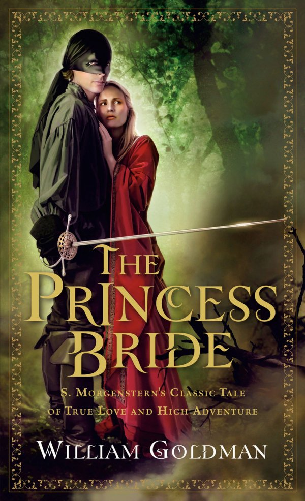 'the Princess Bride' by William Goldman