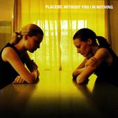 Pure Morning – Placebo