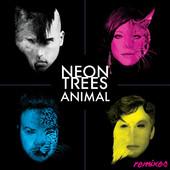 Animal – Neon Trees
